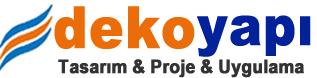 Deko Yapı - Tasarım - Proje - Uygulama